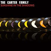Sunshine in the Shadows by The Carter Family