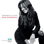 Nous Sommes de Natasha St-Pier
