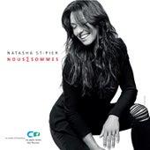 Nous Sommes di Natasha St-Pier