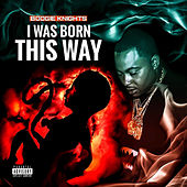 I Was Born This Way by The Boogie Knights