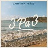 Dame Una Señal by Los Splendi2