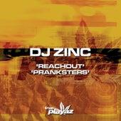 Reachout / Pranksters von DJ Zinc