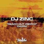 Reach Out (Remix) / Damn von DJ Zinc