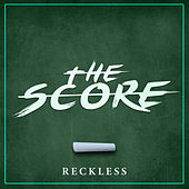 The Score by Reckless