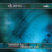 Beats by Design von DJ Zinc