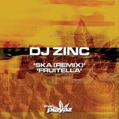 Ska (Remix) / Fruitella von DJ Zinc