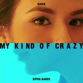 My Kind of Crazy de Raisa