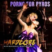 Hardcore de Porno for Pyros