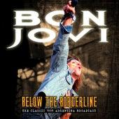 Below the Borderline de Bon Jovi