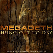 Hung Out to Dry di Megadeth