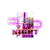 Dance All Night by Luna Muni