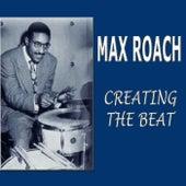 Creating The Beat de Max Roach