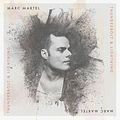 Thunderbolt and Lightning by Marc Martel