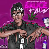 Sauce Talk by Lil Red
