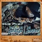 Gun Play (Black Roses) von Carte Blanche YTP