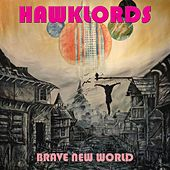 Brave New World by Hawklords