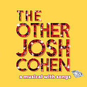 The Other Josh Cohen: A Musical with Songs (Studio Cast Recording) de Various Artists