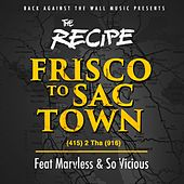 Frisco to Sactown by The Recipe