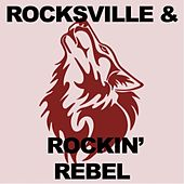 Rocksville & Rockin' Rebel de Various Artists
