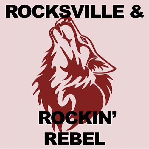 Rocksville & Rockin' Rebel de Various Artists