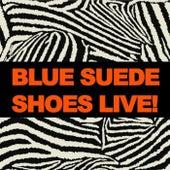 Blue Suede Shoes Live! de Various Artists