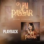 Vai Passar (Playback) de Eliane Fernandes