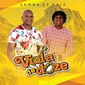 Samba de Raíz de Viola de Doze
