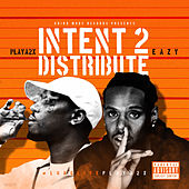 Intent 2 Distribute de Eazy