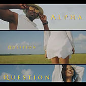 Question by Alpha