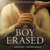 Boy Erased (Original Motion Picture Soundtrack) by Various Artists