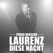 Diese Nacht (Piano Version) von Laurenz