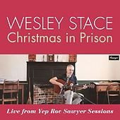 Christmas in Prison (Live From Yep Roc Sawyer Sessions) by Wesley Stace