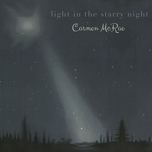 Light in the starry Night de Carmen McRae