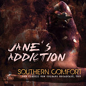Southern Comfort by Jane's Addiction
