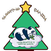 Lullaby Renditions of Christmas Classics von Sleeping Panda