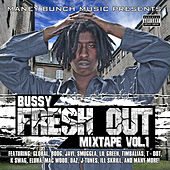 Fresh out Mixtape, Vol. 1 de Bussy