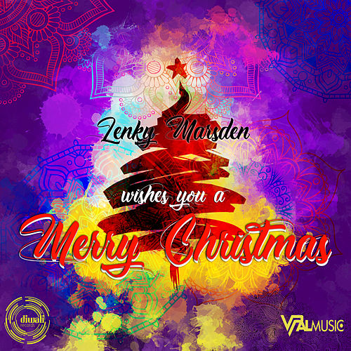 Lenky Marsden Wishes You a Merry Christmas by Lenky Marsden