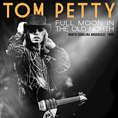 Full Moon in the Old North de Tom Petty