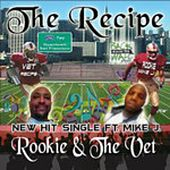 Rookie & the Vet by The Recipe