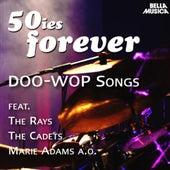 50ies Forever - Doo-Wop Songs von Various Artists