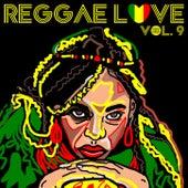 Reggae Love Vol, 9 by Various Artists
