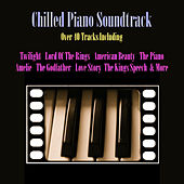 Chilled Piano Soundtrack von Various Artists