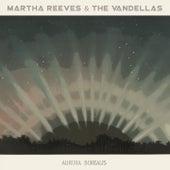 Aurora Borealis by Martha and the Vandellas