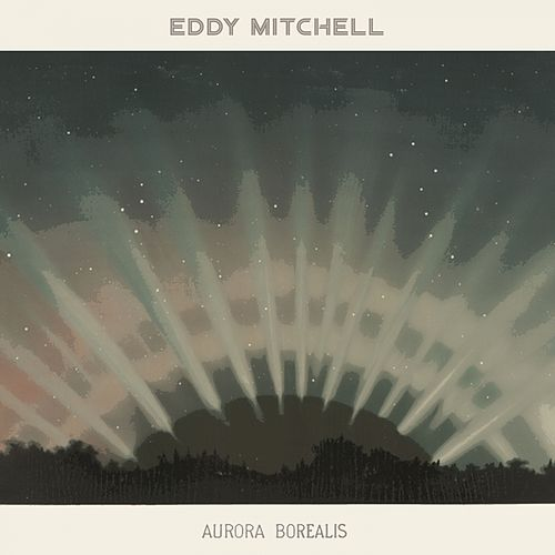 Aurora Borealis de Eddy Mitchell