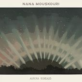 Aurora Borealis von Nana Mouskouri