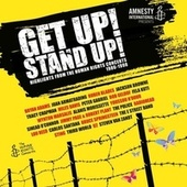 Get Up! Stand Up! (Highlights from the Human Rights Concerts 1986-1998) de Various Artists