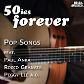 50ies Forever - Pop Songs by Various Artists