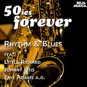 50ies Forever - Rhythm & Blues by Various Artists