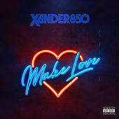 Make Love von Xander850