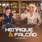 No Armazém by Henrique e Falcão